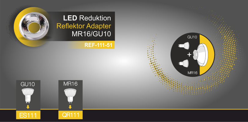 ES111 GU10 - LED Reduktion Reflektor Adapter